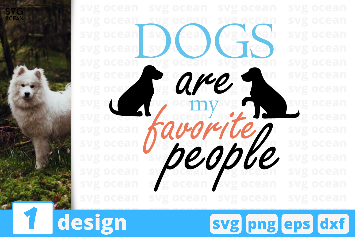 Download Free Dogs Are My Favorite People Graphic By Svgocean Creative Fabrica for Cricut Explore, Silhouette and other cutting machines.