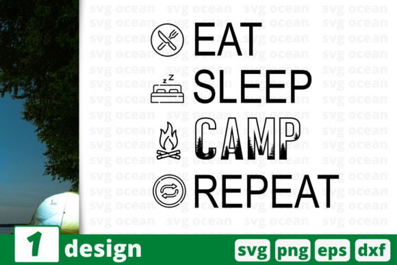 Download Free Eat Sleep Camp Repeat Graphic By Svgocean Creative Fabrica for Cricut Explore, Silhouette and other cutting machines.
