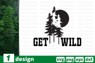 Download Free Get Wild Graphic By Svgocean Creative Fabrica for Cricut Explore, Silhouette and other cutting machines.