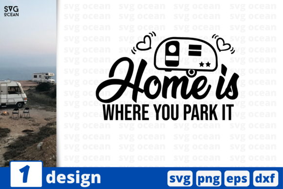 Print on Demand: Home is Where You Park It Graphic Print Templates By SvgOcean