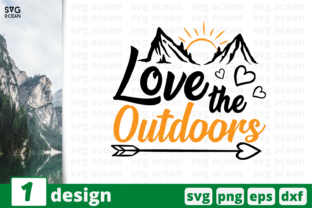 Download Free Love The Outdoors Graphic By Svgocean Creative Fabrica for Cricut Explore, Silhouette and other cutting machines.