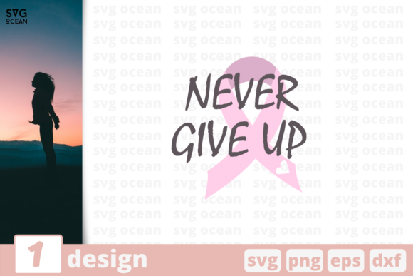 Download Free Never Give Up Graphic By Svgocean Creative Fabrica for Cricut Explore, Silhouette and other cutting machines.