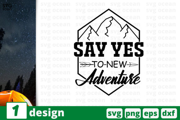 Download Free Say Yes To New Adventure Graphic By Svgocean Creative Fabrica for Cricut Explore, Silhouette and other cutting machines.