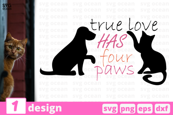 Download Free True Love Has Paws Graphic By Svgocean Creative Fabrica for Cricut Explore, Silhouette and other cutting machines.