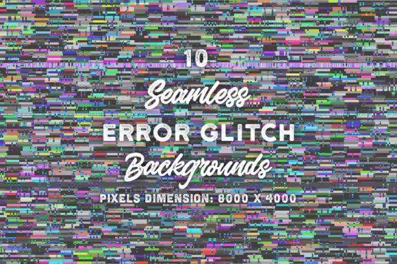 10 Seamless Error Glitch Backgrounds Graphic Backgrounds By Textures