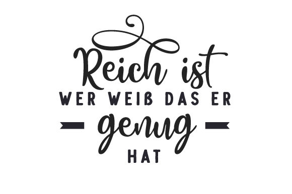 Download Free Reich Ist Wer Weiss Das Er Genug Hat Svg Cut File By Creative for Cricut Explore, Silhouette and other cutting machines.
