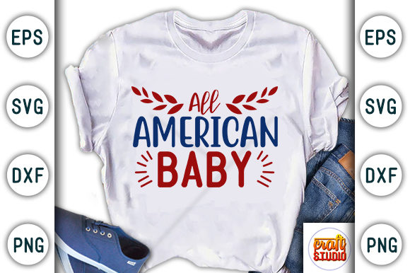 Download Free 4th Of July All American Baby Graphic By Craftstudio Creative for Cricut Explore, Silhouette and other cutting machines.