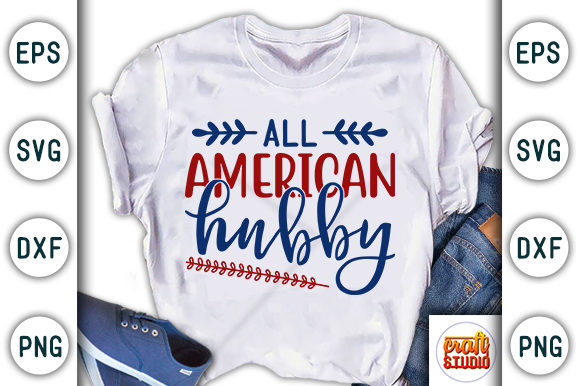 Print on Demand: 4th of July, All American Hubby Graphic Print Templates By CraftStudio