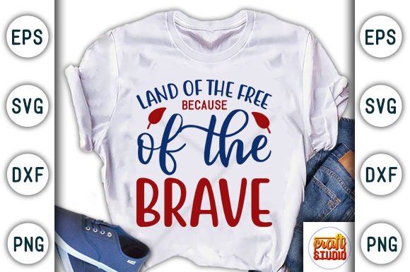 Print on Demand: 4th of July, Land of the Free Graphic Print Templates By CraftStudio
