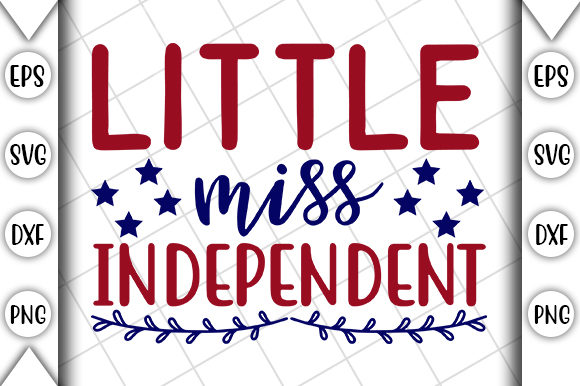 Print on Demand: 4th of July, Little Miss Independent Graphic Print Templates By Crafting Time
