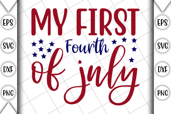 Print on Demand: 4th of July, My First 4th of July Graphic Print Templates By Crafting Time