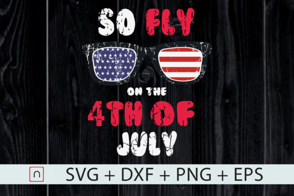 Print on Demand: 4th of July Sunglasses so Fly on Graphic Print Templates By Novalia