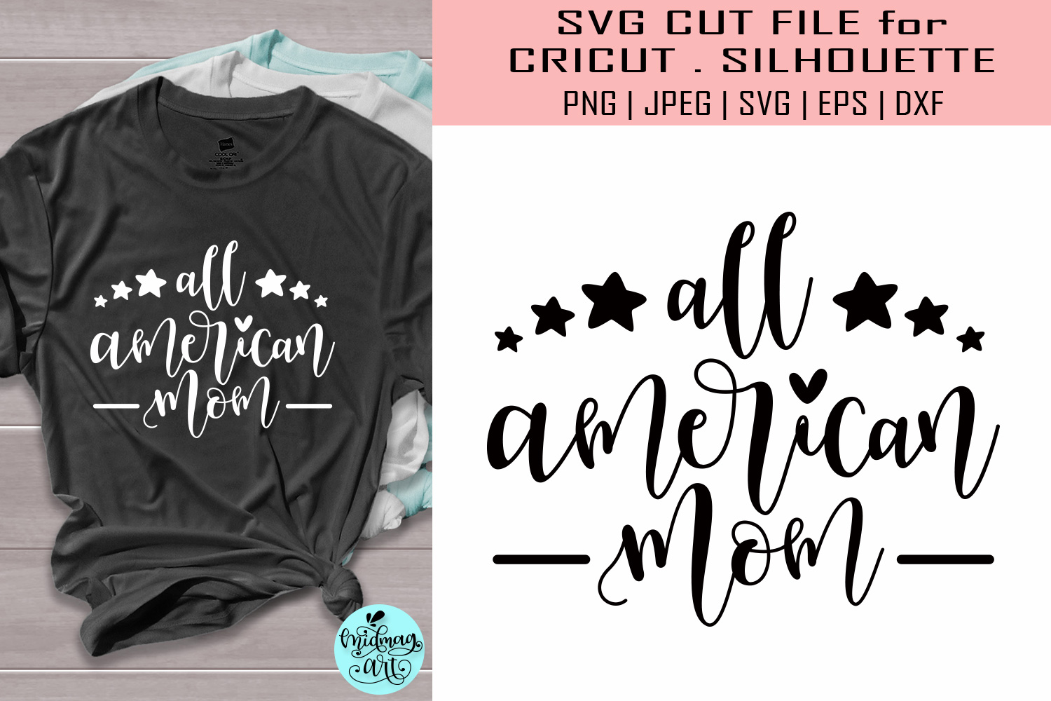 Download Free All American Mom 4th Of July Graphic By Midmagart Creative Fabrica for Cricut Explore, Silhouette and other cutting machines.