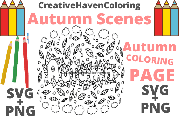 Download Free Autumn Coloring Page 1 Graphic By Creativehavencoloring for Cricut Explore, Silhouette and other cutting machines.