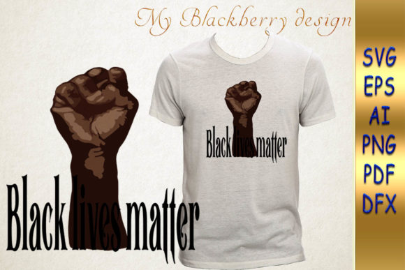 Download Free Black Lives Matter Svg File Vector Graphic By Talanpluss for Cricut Explore, Silhouette and other cutting machines.