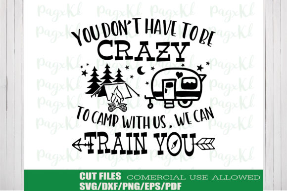 Download Free Camping Quote Graphic By Ktwop Creative Fabrica for Cricut Explore, Silhouette and other cutting machines.