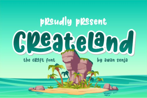 Download Free Createland Font By Awansenja Type Creative Fabrica for Cricut Explore, Silhouette and other cutting machines.