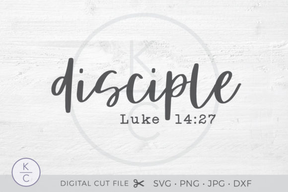 Download Free Disciple Graphic By Thekccollectiveco Creative Fabrica for Cricut Explore, Silhouette and other cutting machines.