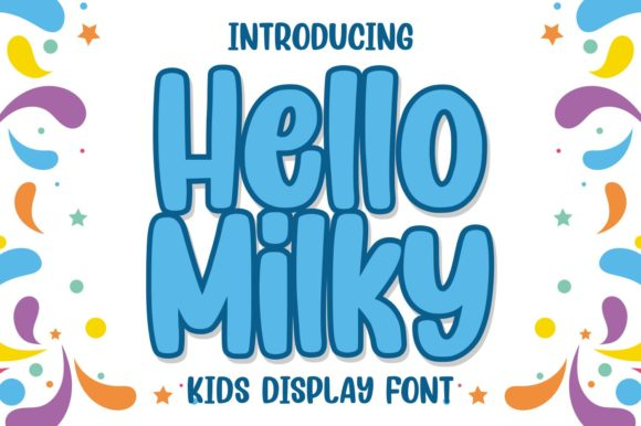 Print on Demand: Hello Milky Display Font By goodjavastudio