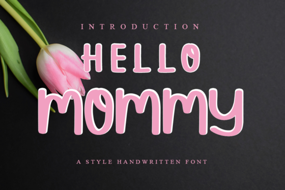 Print on Demand: Hello Mommy Script & Handwritten Font By ONE DESIGN