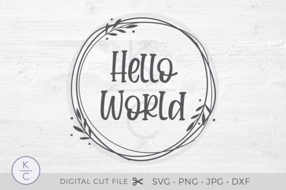 Hello World Graphic Crafts By thekccollectiveco