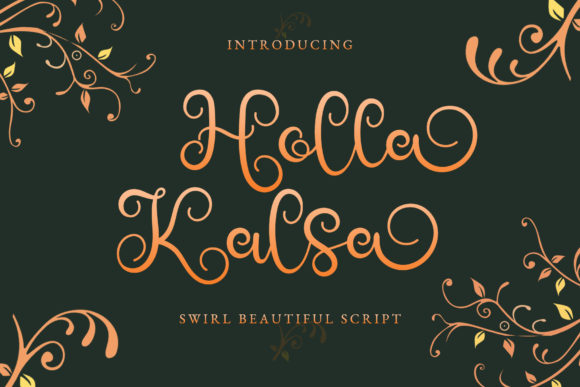 Print on Demand: Holla Kalsa Script & Handwritten Font By airotype