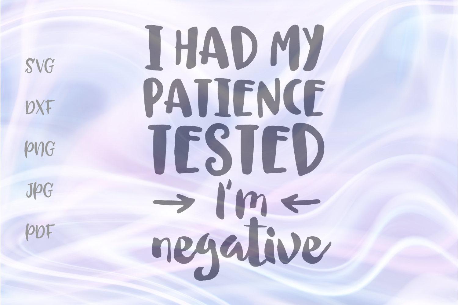 I Had My Patience Tested I M Negative Graphic By Digitals By