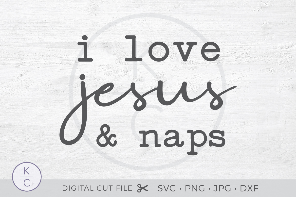 Download Free I Love Jesus And Naps Graphic By Thekccollectiveco Creative for Cricut Explore, Silhouette and other cutting machines.