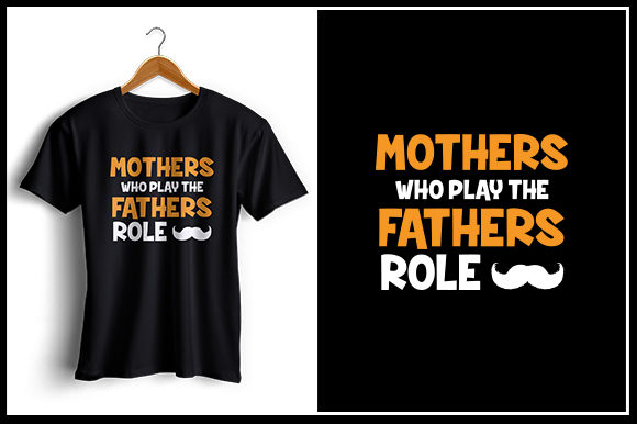 Download Free Mothers Who Play The Fathers Role Graphic By Zaibbb Creative for Cricut Explore, Silhouette and other cutting machines.
