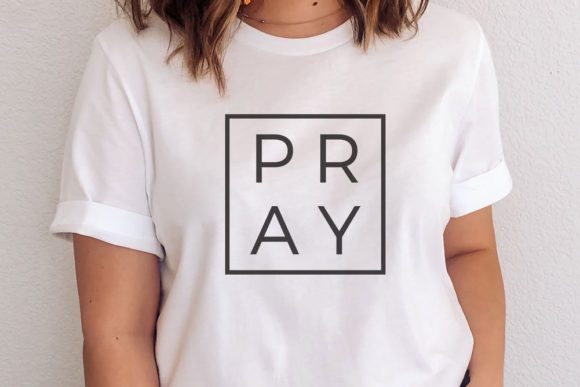 Pray Graphic Crafts By thekccollectiveco