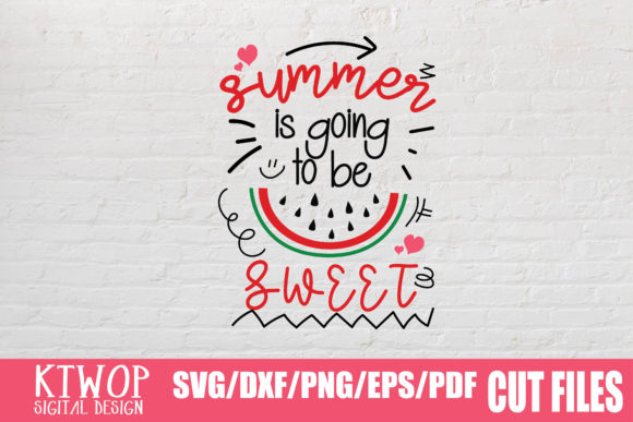 Download Free Summer Is Going To Be Sweet Graphic By Ktwop Creative Fabrica for Cricut Explore, Silhouette and other cutting machines.
