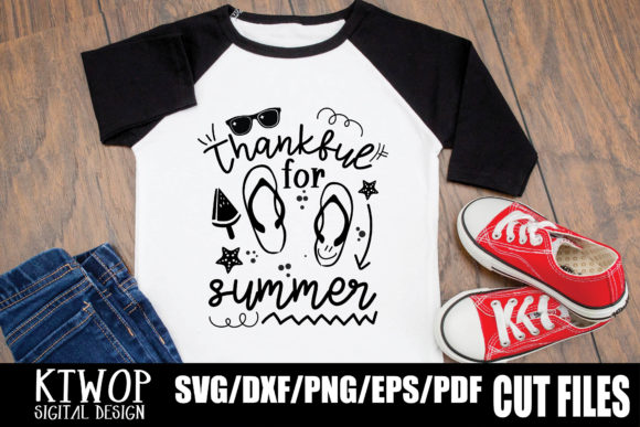 Download Free Thankful For Summer Graphic By Ktwop Creative Fabrica for Cricut Explore, Silhouette and other cutting machines.