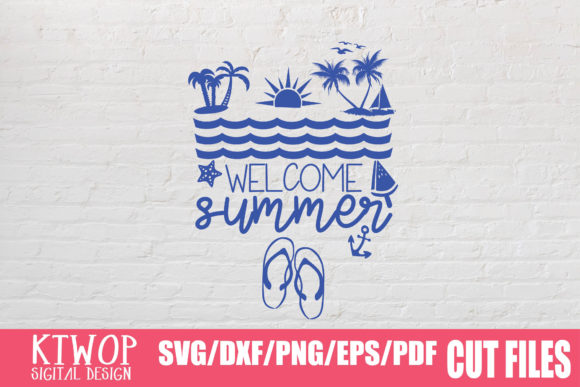 Download Free Welcome Summer Graphic By Ktwop Creative Fabrica for Cricut Explore, Silhouette and other cutting machines.