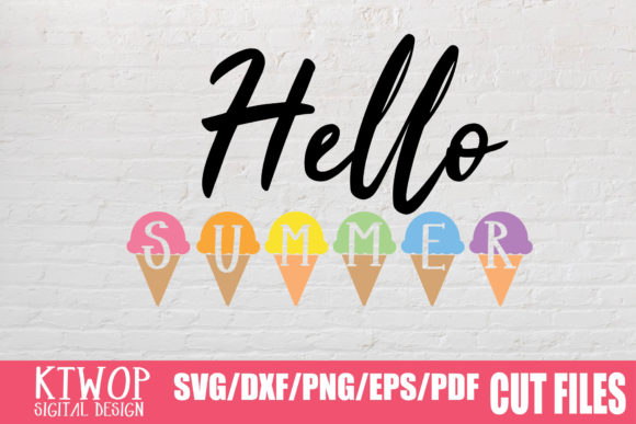 Download Free Hello Summer Graphic By Ktwop Creative Fabrica SVG Cut Files