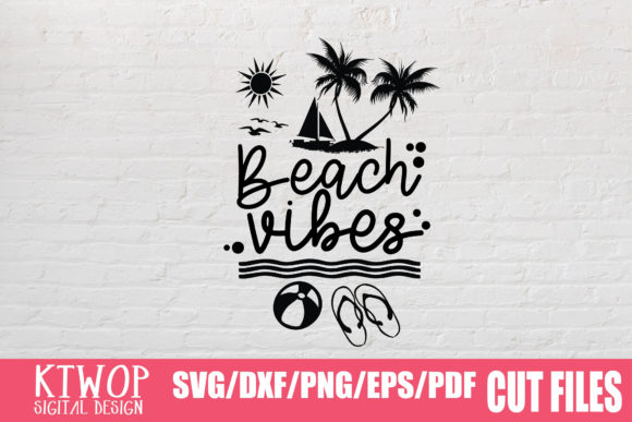 Download Free Beach Vibes Graphic By Ktwop Creative Fabrica for Cricut Explore, Silhouette and other cutting machines.
