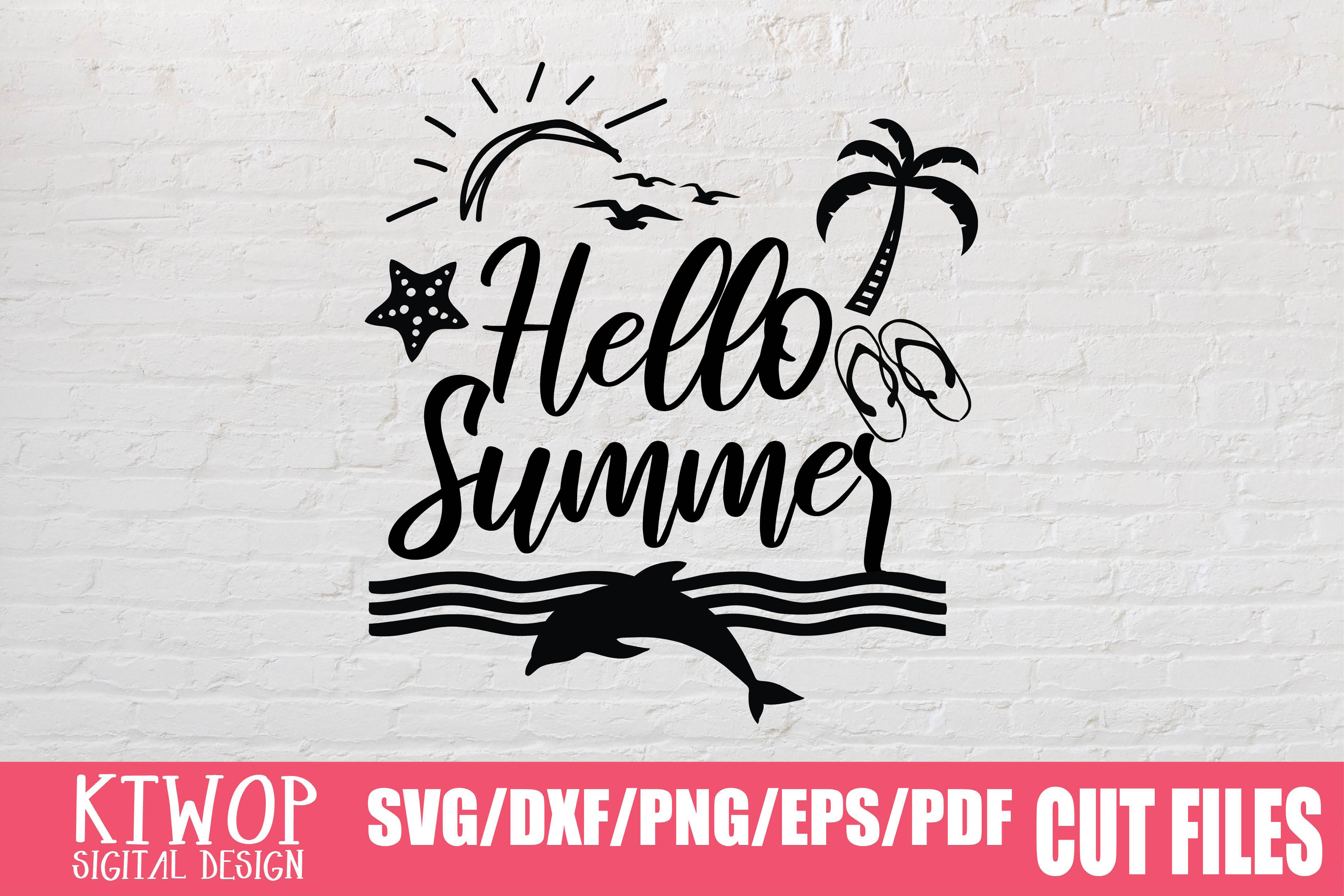 Download Free Hello Summer Graphic By Ktwop Creative Fabrica for Cricut Explore, Silhouette and other cutting machines.