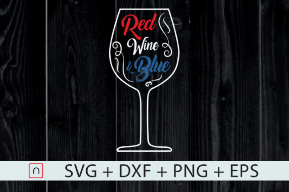 Download Free Wine Lover 4th Of July Glass Of Wine Graphic By Novalia for Cricut Explore, Silhouette and other cutting machines.
