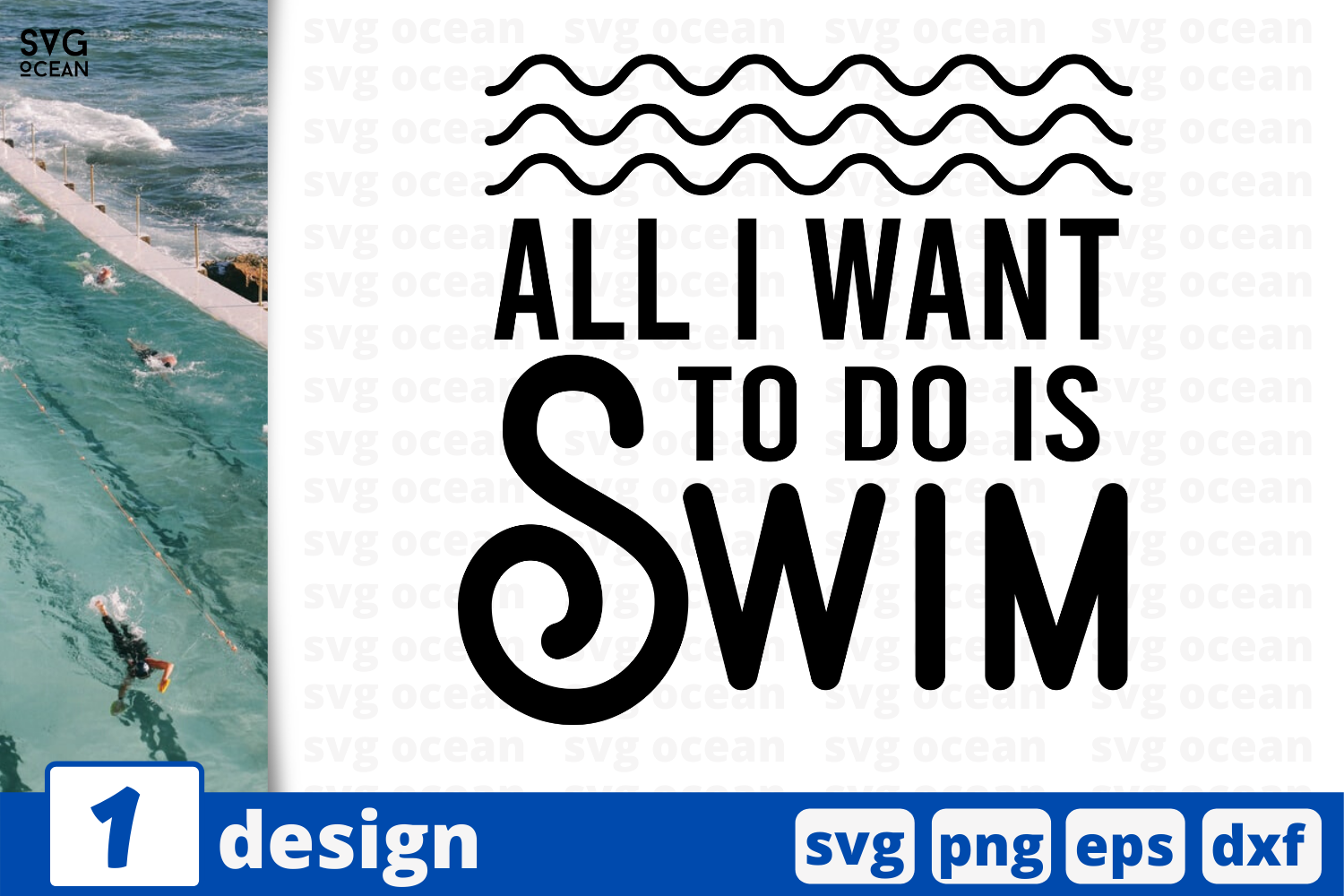 Download Free All I Want To Do Is Swim Quote Graphic By Svgocean Creative for Cricut Explore, Silhouette and other cutting machines.
