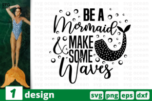 Download Free Be A Mermaid Quote Graphic By Svgocean Creative Fabrica for Cricut Explore, Silhouette and other cutting machines.
