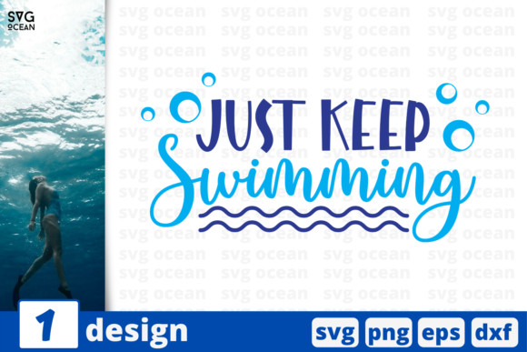 Download Free Just Keep Swimming Quote Graphic By Svgocean Creative Fabrica for Cricut Explore, Silhouette and other cutting machines.
