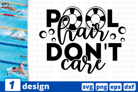 Download Free Pool Hair Don T Care Quote Graphic By Svgocean Creative Fabrica for Cricut Explore, Silhouette and other cutting machines.