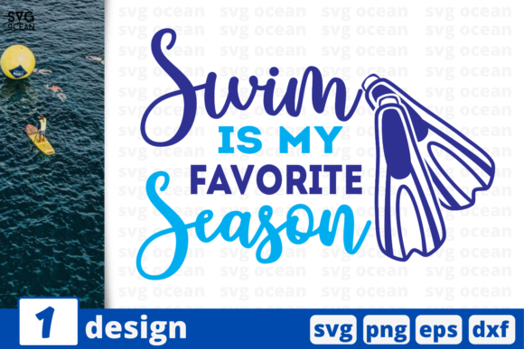 Download Free Swim Is My Favorite Season Quote Graphic By Svgocean Creative for Cricut Explore, Silhouette and other cutting machines.