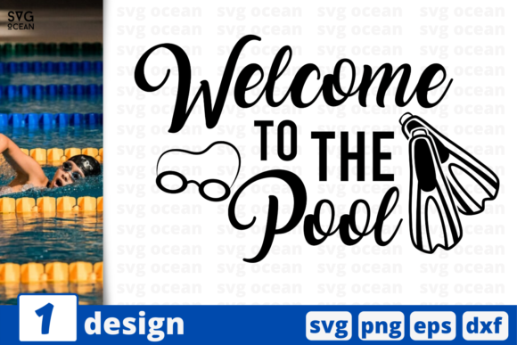 Download Free Welcome To The Pool Graphic By Svgocean Creative Fabrica for Cricut Explore, Silhouette and other cutting machines.