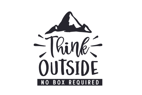 Download Free Think Outside No Box Required Svg Cut File By Creative Fabrica for Cricut Explore, Silhouette and other cutting machines.