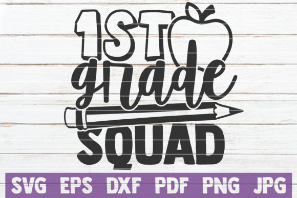 Download Free 1st Grade Squad Graphic By Mintymarshmallows Creative Fabrica for Cricut Explore, Silhouette and other cutting machines.
