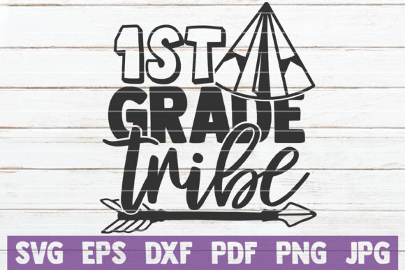 Download Free 1st Grade Tribe Graphic By Mintymarshmallows Creative Fabrica for Cricut Explore, Silhouette and other cutting machines.