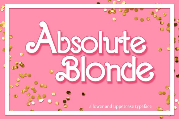 Print on Demand: Absolute Blonde Display Fuente Por TheGGShop