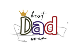 Download Free Best Dad Ever Quote Graphic By Yuhana Purwanti Creative Fabrica for Cricut Explore, Silhouette and other cutting machines.