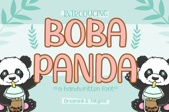 Print on Demand: Boba Panda Script & Handwritten Font By Dreamink (7ntypes)