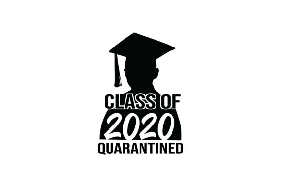 Class of 2020 Quarantined Graphic Crafts By FauzIDEA